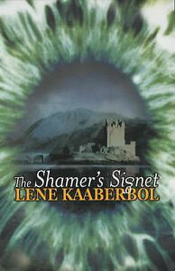 Kaaberbol-Lene-The-Shamers-Signet-Hodder-silver-series-Book