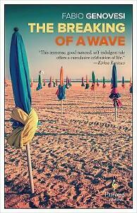 Breaking of a Wave The by Fabio Genovesi  Paperback Book  9781609453879  NEW - Leicester, United Kingdom - Breaking of a Wave The by Fabio Genovesi  Paperback Book  9781609453879  NEW - Leicester, United Kingdom