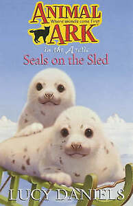 Seals on the Sled by Lucy Daniels Paperback Animal Ark Where Animals Come First
