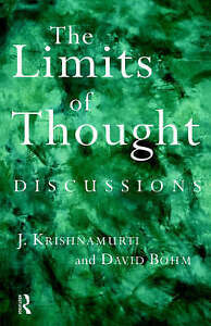 The Limits of Thought: Discussions between J. Krishnamurti and David-ExLibrary