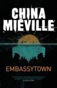 Embassytown-Mi-ville-China-Used-Good-Book