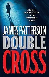 Alex-Cross-Double-Cross-No-13-by-James-Patterson-2007-Hardcover-Revised