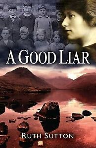 """""""AS NEW"""" A Good Liar (Between the Mountains and the Sea), Ruth Sutton, Book"""