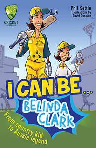 I Can Be....Belinda Clarke ' Kettle, Phil