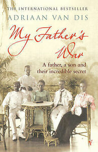 My-Fathers-War-Dis-Adriaan-Van-Good-0099443546