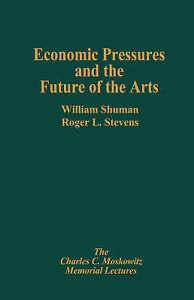 Economic Pressures & the Future, William Schuman