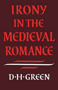 Irony in the Medieval Romance-ExLibrary