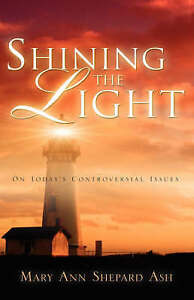 NEW Shining the Light by Mary Ann Shepard Ash