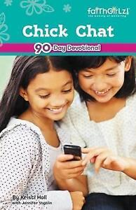 Chick Chat: Devotions for Girls (Faithgirlz!)-ExLibrary
