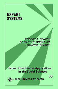 Expert Systems (Quantitative Applications in the Social Sciences) by Benfer, Ro