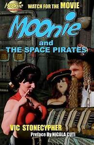 NEW Moonie and the Space Pirates (Moonie the Starbabe) (Volume 5)