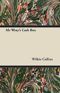 NEW Mr Wray's Cash Box by Wilkie Collins