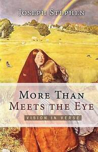 NEW More Than Meets the Eye: Vision in Verse by Joseph Kelton Stephen