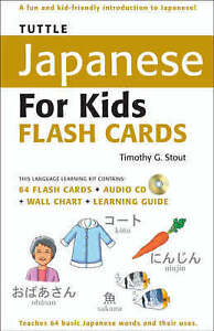 Tuttle Japanese for Kids Flash Cards Kit: [Includes 64 Flash Cards, Audio CD, Wa
