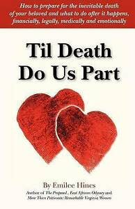 NEW Til Death Do Us Part by Emilee Hines