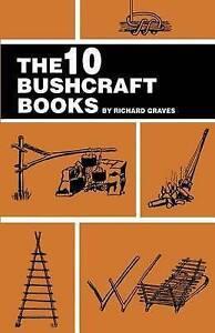 The 10 Bushcraft Books by Graves, Richard -Paperback