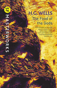 The Food of the Gods, H. G. Wells