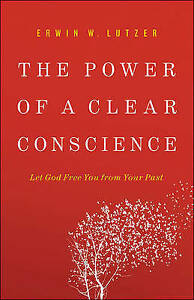 The Power Clear Conscience Let God Free You Your Past by Lutzer Erwin W