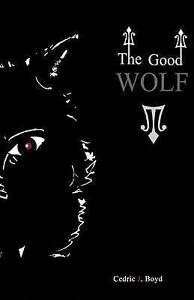 The-Good-Wolf-by-Boyd-Cedric-J-Paperback