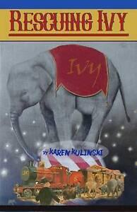 Rescuing Ivy By Kulinski, Karen -Paperback