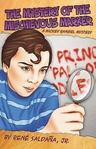 The Mystery of the Mischievous Marker / El Misterio del Malvado Marcador: A...
