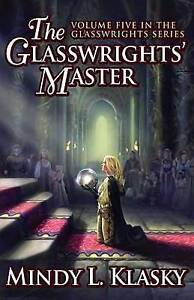 The Glasswrights' Master by Klasky, Mindy L. -Paperback