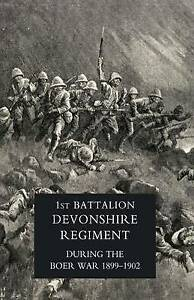Record of a Regiment of the Line (the 1st Battalion,Devonshire Regiment...