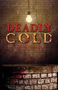 Deadly Gold by Baysinger, Ken -Paperback
