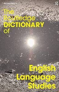 The Routledge Dictionary of English Language Studies (Routledge Dictionaries) b