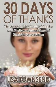 30-Days-Thanks-Secret-Manifesting-Miracles-Law-Attraction-Grateful-Appreciation