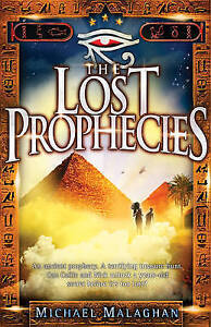 MALAGHAN,MICHAE-LOST PROPHECIES, THE  BOOK NEW
