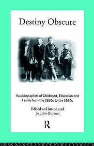Destiny Obscure: Autobiographies of Childhood, Education and family-ExLibrary