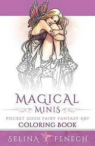 Magical Minis: Pocket Sized Fairy Fantasy Art Coloring Book (Fantasy Art Colorin