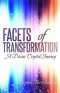 Facets-of-Transformation-A-Divine-Crystal-Journey-by-Tareshawty-Deana