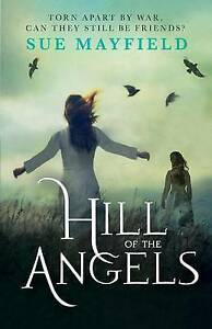 Hill-of-the-Angels-by-Sue-Mayfield-Paperback-2016