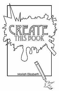 Create This Book By Moriah Elizabeth 2015 Paperback For