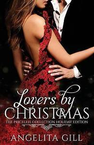 Lovers by Christmas: The Priceless Collection -Paperback