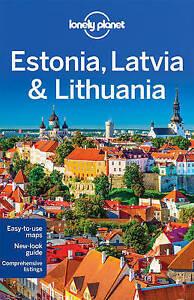 Estonia Latvia & Lithuania  Lonely Planet Travel Guide 2016
