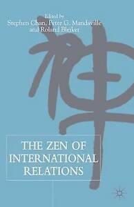 The Zen of International Relations, , New Book