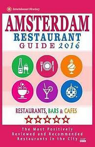 Amsterdam Restaurant Guide 2016 Best Rated Restaurants in Amster by Newitz Herbe