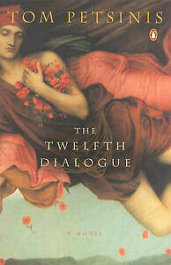 The Twelfth Dialogue by Tom Petsinis - Med SC  20% Bulk Book Discount