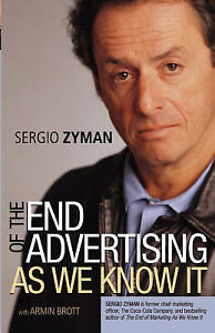 The-End-of-Advertising-as-We-Know-it-by-Armin-Brott-Sergio-Zyman-Paperback-20