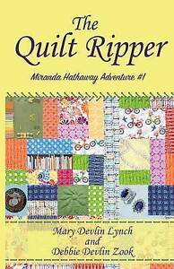 The Quilt Ripper Lynch, Mary Devlin -Paperback