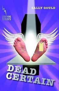 Dead Certain 'Lightning Strikes Sally Gould