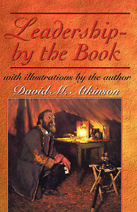 Leadership - By the Book by Atkinson, David M. -Paperback