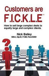 Customers are F.I.C.K.L.E, Nick Bailey
