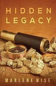 Hidden Legacy Wise, Marlene -Paperback