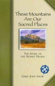 Western-Canadian-Classics-These-Mountains-Are-Our-Sacred-Places-The-Story