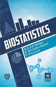 Biostatistics by Sarma, K. L. a. P. &. Pullaiah T. &. Red -Hcover