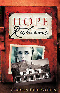 NEW HOPE RETURNS by Carolyn Digh Griffin